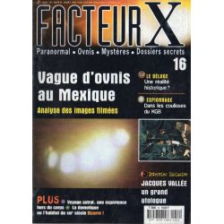 Facteur X - n° 16 - Vague d'Ovnis au Mexique