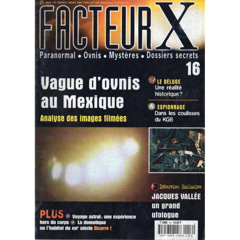 Facteur X - n° 16 - Vague d'Ovnis au Mexique