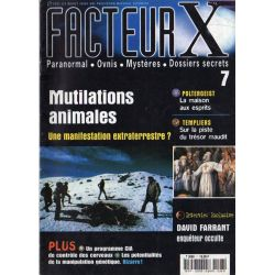 Facteur X - n° 7 - Mutilations animales, une manifestation extraterrestre ?