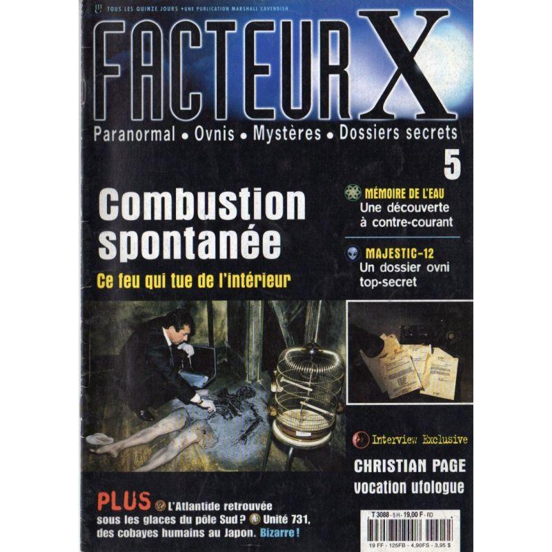 Facteur X - n° 5 - Combustion spontanée, ce feu qui tue de l'intérieur