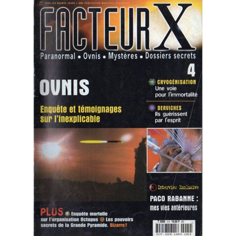 Facteur X - n° 4 - OVNIS, enquête et témoignages sur l'inexplicable