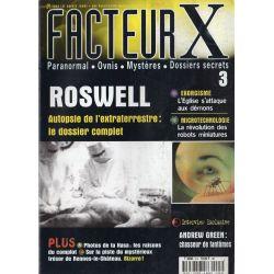 Facteur X - n° 3 - Roswell, Autopsie de l'extraterrestre : le dossier complet