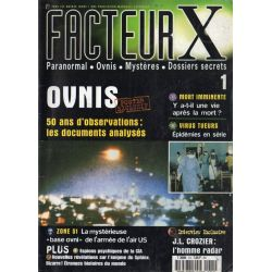 Facteur X - n° 1 - OVNIS, 50 ans d'observations : les documents analysés