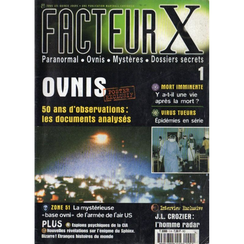 Facteur X - n° 1 - OVNIS, 50 ans d'observations : les documents analysés