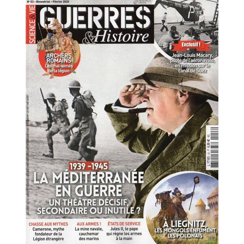 Guerres & Histoire n° 53 - 1939-1945 La Méditerranée en Guerre - Un théâtre décisif, secondaire ou inutile ?
