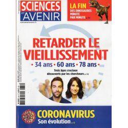 Sciences et Avenir n° 877 - Retarder le vieillissement - Coronavirus, son évolution