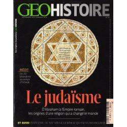 Géo Histoire n° 18 - Le Judaïsme, d'Abraham à l'Empire romain, les origines d'une religion qui a changé le monde