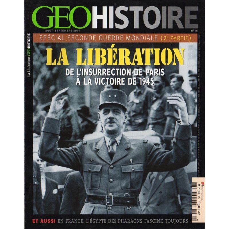 Géo Histoire n° 16 - Spécial Seconde Guerre Mondiale (2e partie)