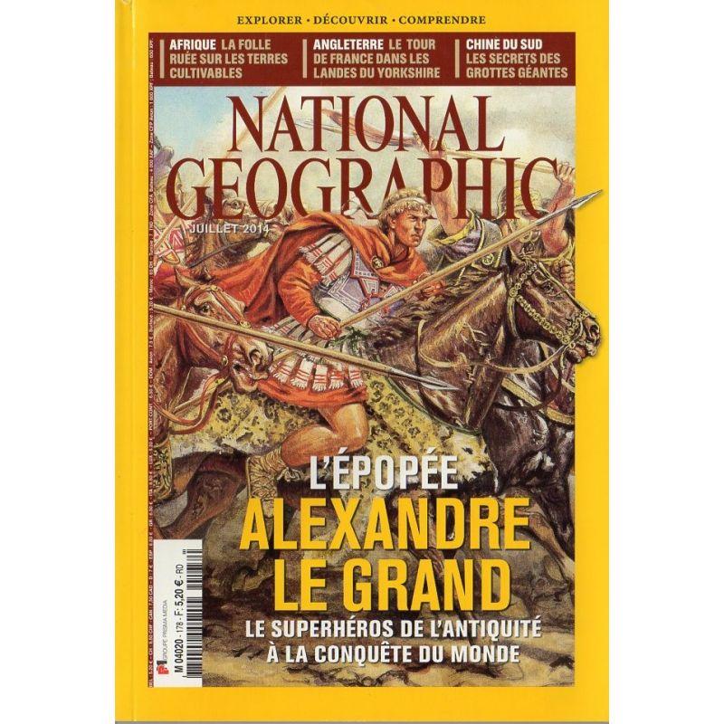 National Geographic n° 178 - L'épopée Alexandre le Grand, le superhéros de l'Antiquité à la conquête du Monde