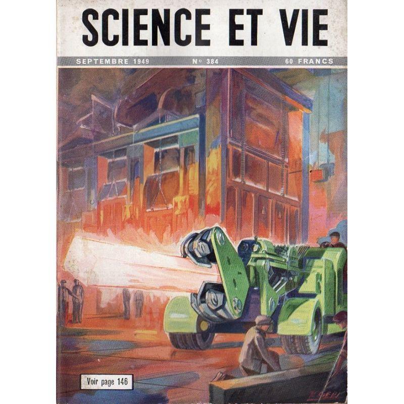 Science & Vie n° 384 - Septembre 1949 - La sidérurgie à l'oxygène