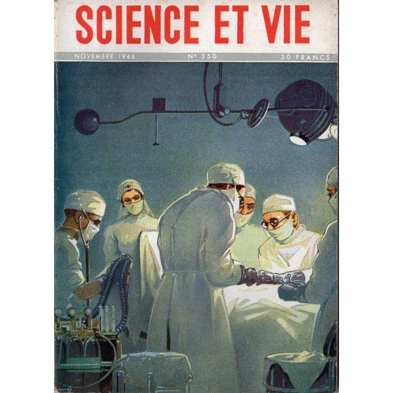 Science & Vie n° 350 - Novembre 1946 - Les techniques modernes de l'anesthésie chirurgicale