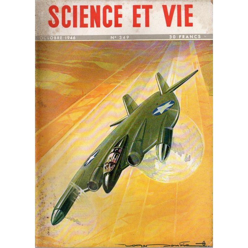 Science & Vie n° 349 - Octobre 1946 - Avions sans queue et ailes volantes