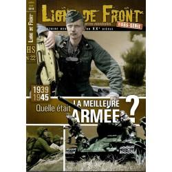 Ligne de Front HS n° 22 - 1939, 1945 Quelle était la Meilleure Armée ?