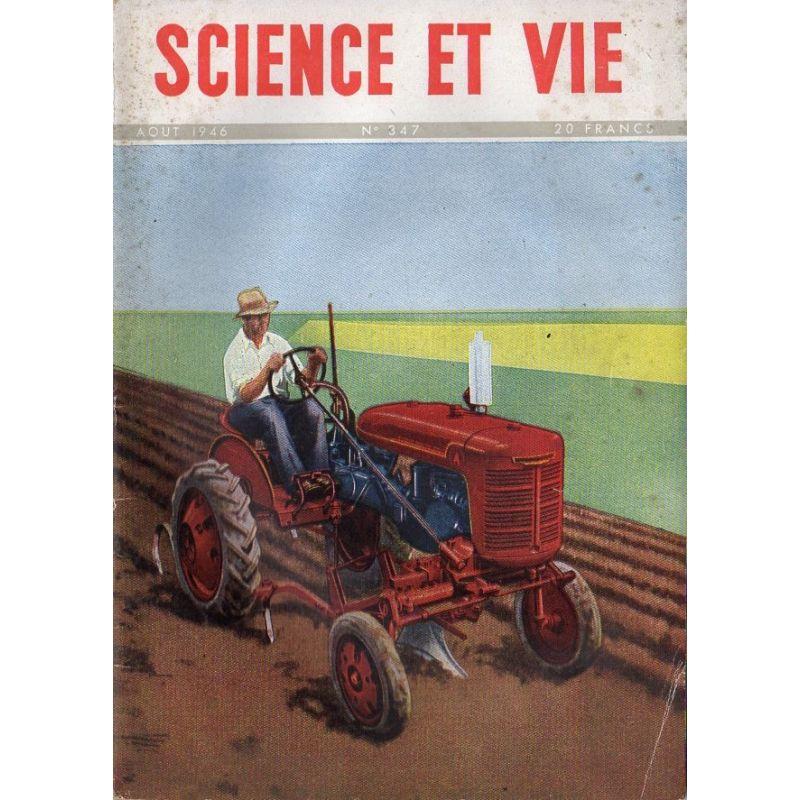 Science & Vie n° 347 - Aout 1946 - La culture motorisée en France