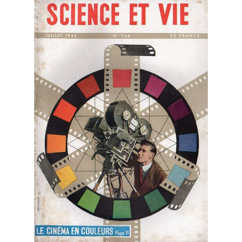 Science & Vie n° 346 - Juillet 1946 - Le cinéma en couleur