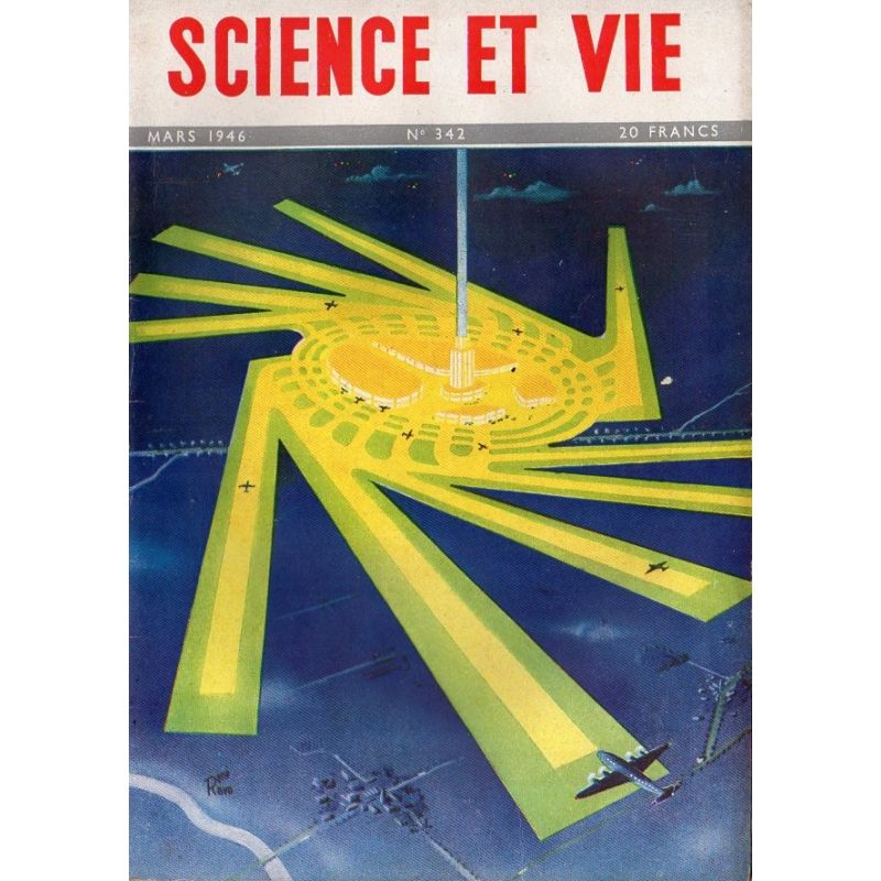Science & Vie n° 342 - Mars 1946 - Aéroports intercontinentaux