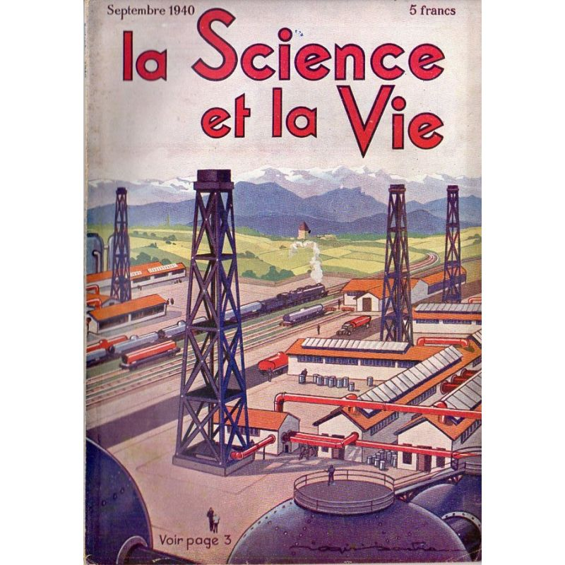Science & Vie n° 277 - Septembre 1940 - Le pétrole a jailli du sous-sol français