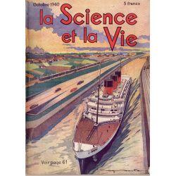 Science & Vie n° 278 - Octobre 1940 - Le Canal des deux mers, ce qu'il est, ce qu'il pourrait être