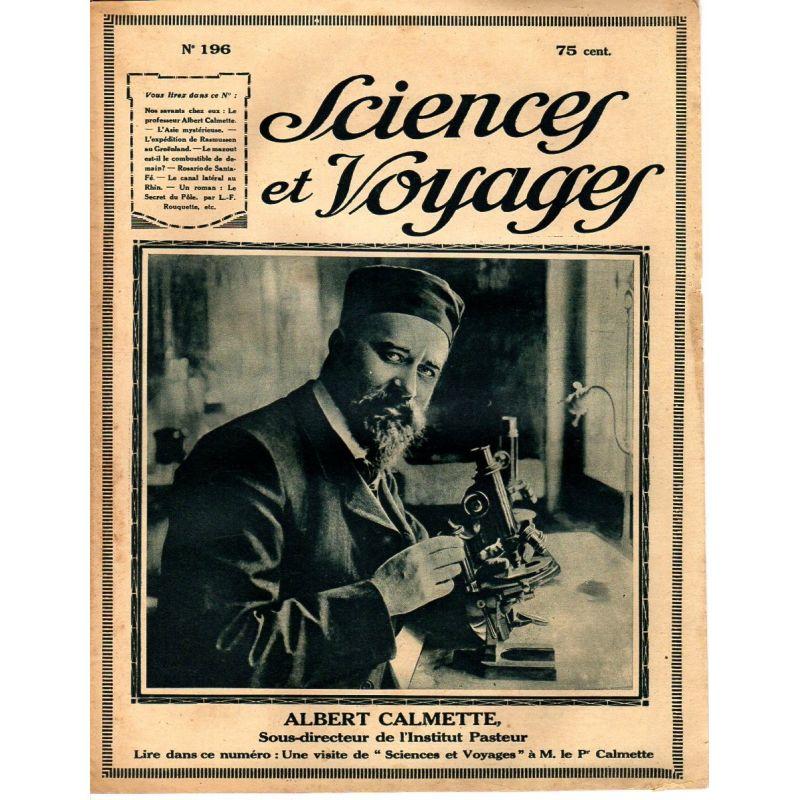 Sciences et Voyages n° 196 - 31 mai 1923 - le Professeur Albert Calmette