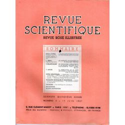 Revue Scientifique n° 6 - 75éme année - 15 juin 1937