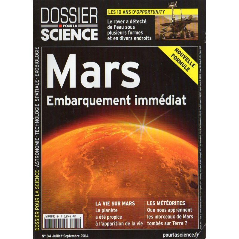Dossier Pour la Science n° 84 - Mars : Embarquement immédiat