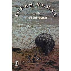L'Ile Mystérieuse (de Jules Verne) volume 1 - (Fantastique)