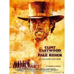 Pale Rider, le cavalier solitaire (Avec Clint Eastwood) affiche film
