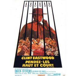 Pendez-les haut et court (Avec Clint Eastwood) affiche du film