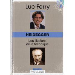 Heidegger - Les illusions de la technique (de Luc Ferry) - Livre + CD (Philosophie)