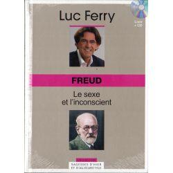 Freud - Le sexe et l'inconscient (de Luc Ferry) - Livre + CD (Philosophie)