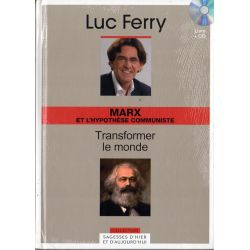 Marx et l'hypothèse communiste - Transformer le monde (de Luc Ferry) - Livre + CD (Philosophie)