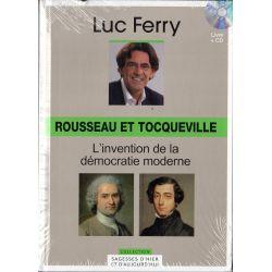 Rousseau et Tocqueville: L'invention de la démocratie moderne (de Luc Ferry) - Livre + CD (Philosophie)