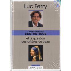 La naissance de l'esthétique et la question des critères du beau (de Luc Ferry) - Livre + CD (Philosophie)