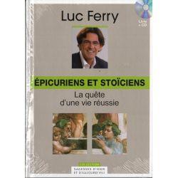 Épicuriens et stoïciens, La quête d'une vie réussie (de Luc Ferry) - Livre + CD (Philosophie)