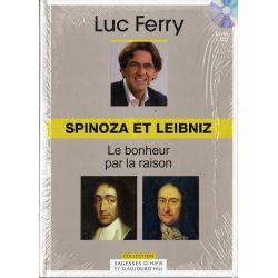 Spinoza et Leibniz, le bonheur par la raison (de Luc Ferry) - Livre + CD (Philosophie)