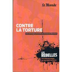 Les Rebelles n° 19 - Contre la torture (par Emmanuel Blanchard)