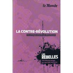 Les Rebelles n° 8 - La contre-révolution (par Jérôme Besnard)