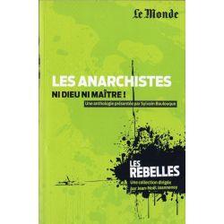 Les Rebelles n° 4 - Les Anarchistes, Ni Dieu ni maître ! (par Sylvain Boulouque)