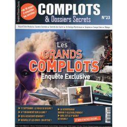 Complots & Dossiers Secrets n° 23 - Les grands complots - Enquête exclusive