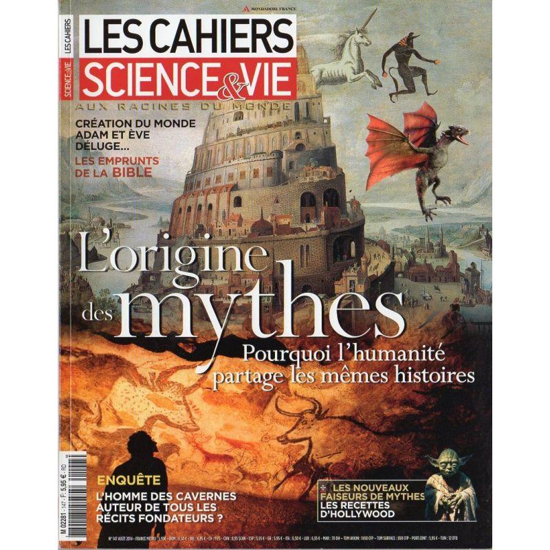 Les Cahiers de Science & Vie n° 147 - L'Origine des Mythes