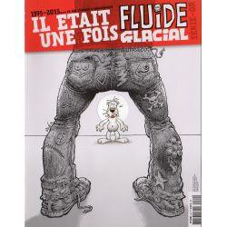 Fluide Glacial Hors série n° 69 - Il était une fois Fluide glacial