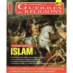 Guerres de Religions n° 1 - Numéro spécial ISLAM