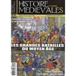 Histoire et images Médiévales n° 34 - Les grandes batailles du Moyen-âge