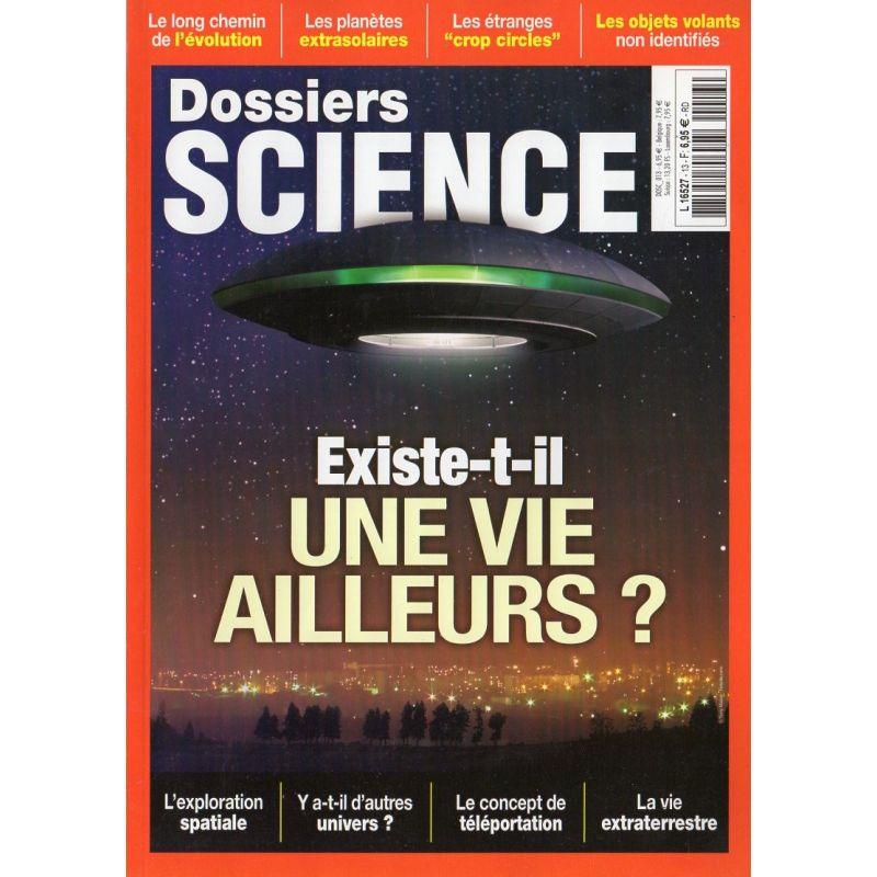 Dossiers Science n° 13 - Existe-t-il une Vie ailleurs ?