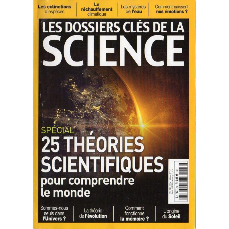 Dossiers clés de la Science n° 10 - 25 théories pour comprendre le monde