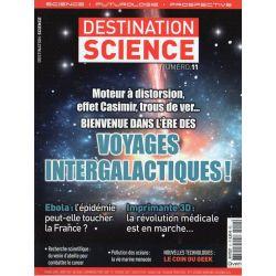Destination Science n° 11 - L'ère des Voyages Intergalactiques  !