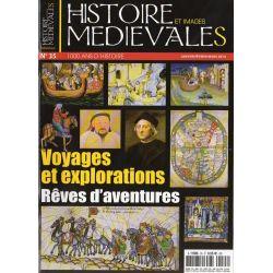 Histoire et images Médiévales n° 35 - Voyages et explorations - Rêves d'aventures