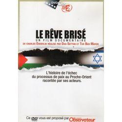 Le Rêve brisé (de Charles Enderlin) - DVD Zone 2