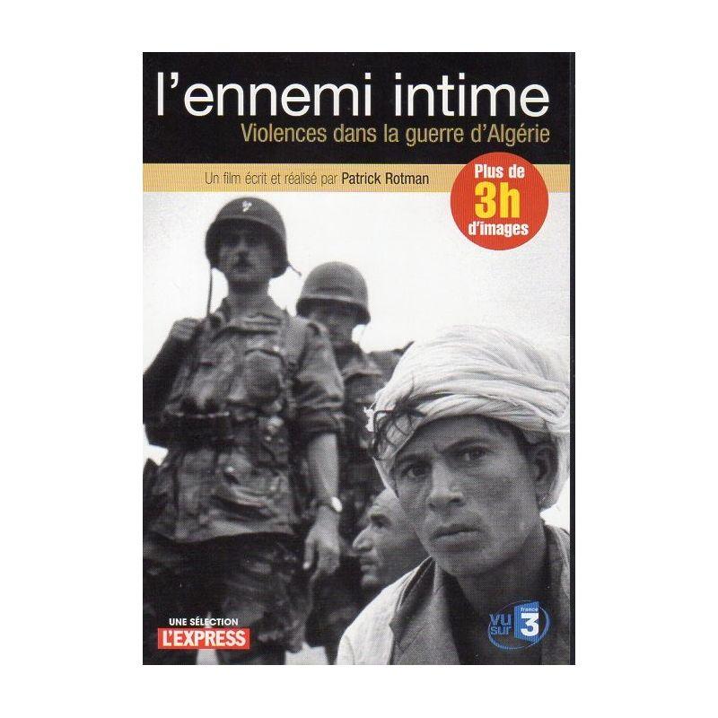 L'ennemi intime - Violences dans la guerre d'Algérie (de Patrick Rotman) - DVD Zone 2
