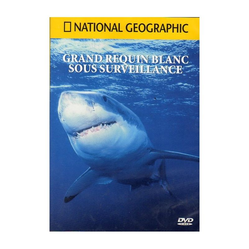 Grand Requin Blanc sous surveillance - National Geographic - DVD Zone 2